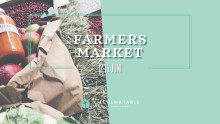 Farmers Market x Kitchen & Table