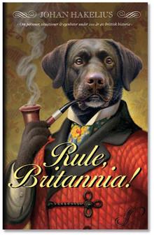 Rule, Britannia! En ny bok av Johan Hakelius