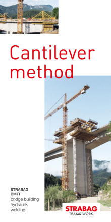 STRABAG BMTI: bridge building, hydraulik, welding / Cantilever method