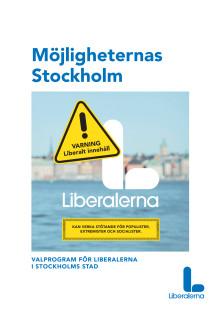 Möjligheternas stad - Liberalernas valprogram för Stockholms stad