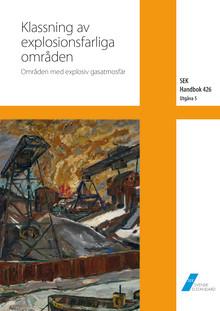 Nya SEK Handbok 426 för klassning av explosionsfarliga områden