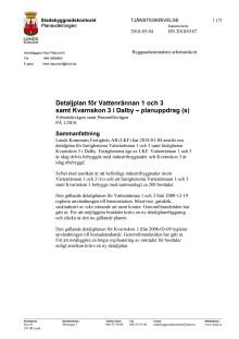 Tjänsteskrivelse för Vattenrännan 1 och 3 samt Kvarnskon 3 i Dalby - planuppdrag