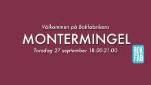 Välkommen på Bokfabrikens montermingel under Bokmässan!
