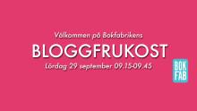 Välkommen på Bokfabrikens bloggfrukost under Bokmässan