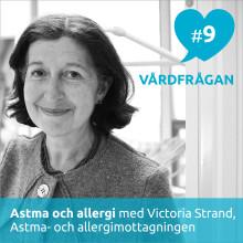Nytt avsnitt av podden Vårdfrågan – astma och allergi med Victoria Strand på Astma- och allergimottagningen