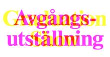 Kungl. Konsthögskolans avgångsutställning: en unik inblick i unga konstnärskap