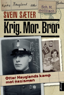 Ny bok om Ottar Haugland sin kamp mot nazismen