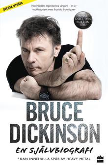 Självbiografi-aktuell: Iron Maiden-stjärnan Bruce Dickinson till Stockholm 22-23 november