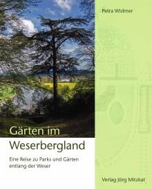 Gärten im Weserbergland – Eine Reise zu Parks und Gärten entlang der Weser