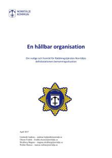 En hållbar organisation - Om nuläge och framtid för Räddningstjänsten Norrtäljes deltidsstationers bemanningssituation