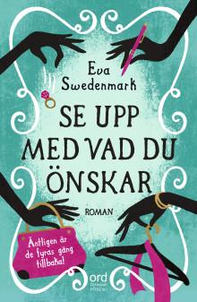 """Nya omvälvande mappieäventyr i romanen  """"Se upp med vad du önskar"""""""
