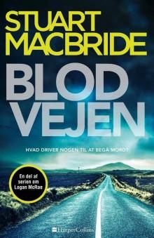 Udkommer i dag: BLODVEJEN af Stuart MacBride