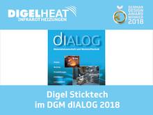 Digel Sticktech im dIALOG 2018