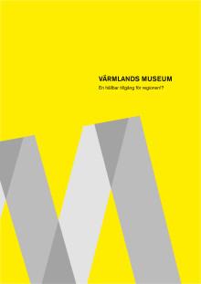 Riksutställningars utredning om Värmlands Museum