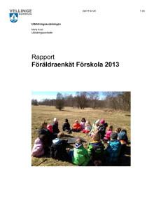 Rapport: Föräldraenkät förskola 2013