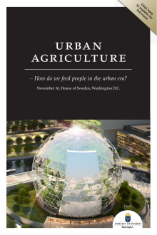 "Invitation to The Urban Agriculture Summit: ""How do we feed people in the urban era?"" at House of Sweden, Washington DC, on November 16."