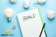Gold Vibes share the four necessary habits for achieving your goals