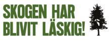 SKOGEN HAR BLIVIT LÄSKIG! Seminarium under Almedalsveckan.