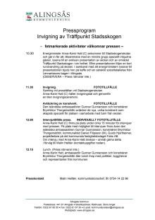 Pressprogram invigning av Stadsskogenskolan och Träffpunkt Stadsskogen