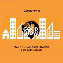 The Good Show - Live Talkshow + AW på Urban Deli Sveavägen