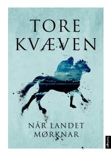 """Bragepris til """"Når landet mørknar"""" av Tore Kvæven"""