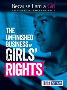 State of the World's Girls report – The Unfinished Business of Girl's Rights