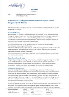 Bergs Hyreshus ABs yttrande / remissvar över Företagsskattekommitténs betänkande Neutral bolagsskatt, SOU 2104:40