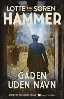 Nyhed på vej fra HarperCollins: GADEN UDEN NAVN af Søren & Lotte Hammer