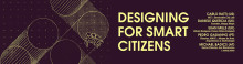 Designing for Smart Citizens
