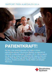 Patientkraft i vården - Rapport från Almedalen 2014