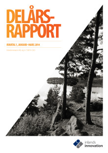 Inlandsinnovations delårsrapport januari-mars 2014