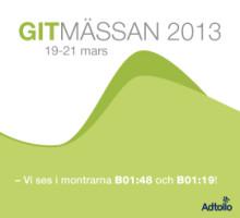GIT-mässan 2013, 19-21 mars Elmia Jönköping