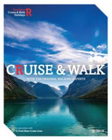 SAIL AWAY ON AN ADVENTURE WITH RAMBLERS WALKING HOLIDAYS  NEW 'CRUISE & WALK' 2018 BROCHURE
