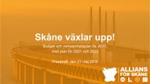 Budgetpresentation - Skåne växlar upp