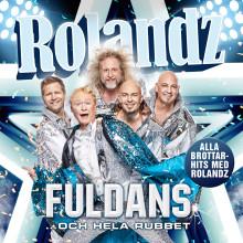 """Rolandz släpper samling med nya låtar och tar med sig """"Fuldans...och hela rubbet"""" på stor sommarturné"""