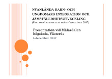 Preliminära resultat från forskningsprojektet Nyanländas barn och ungdomars integration och jämställdhetsutveckling