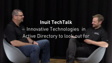 Premiär för Inuit TechTalk: Innovative Technologies in Active Directory to look out for