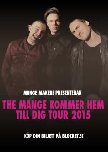 Mange Makers säljer turné på Blocket