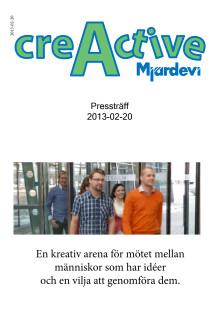 Bakgrundsmaterial och fakta till pressträff om creActive 20 februari 2013