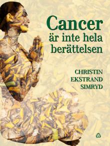 Cancer är inte hela berättelsen