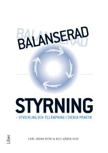 Balanserad styrning – utveckling och tillämpning i svensk praktik