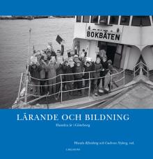 Lärande och bildning. Hundra år i Göteborg. Ny bok!