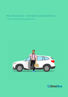 Möt cirkulisterna – de moderna storstadsborna - Insikt i Stockholms cirkulära ekonomi
