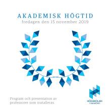 Program och presentation av professorer som installeras vid akademisk högtid 2019