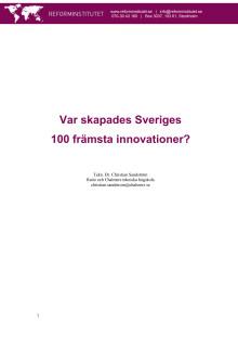 Var skapades Sveriges  100 främsta innovationer?