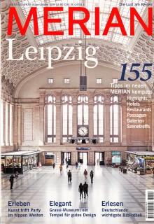 Leipzig beeindruckt in exklusiver Ausgabe des MERIAN Reisemagazins