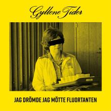 """""""Jag drömde jag mötte Fluortanten"""" – ny singel med Gyllene Tider"""