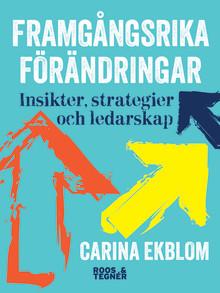 Framgångsrika förändringar – en bok av Carina Ekblom