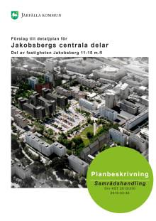 Förslag till detaljplan för Jakobsbergs centrala delar
