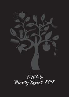 KICKS Beauty Report 2012